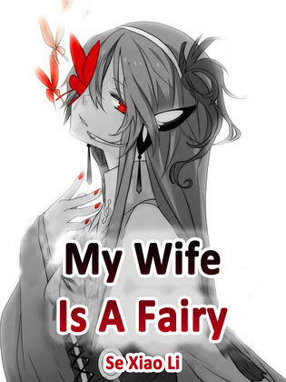 My Wife Is A Fairy