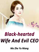 Black-hearted Wife And Evil CEO