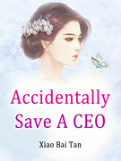 Accidentally Save A CEO