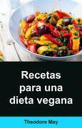 Recetas Para Una Dieta Vegana