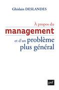 À propos du management et d'un problème plus général