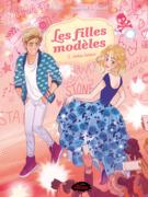 BD Les filles modèles 2: Amitié toxique