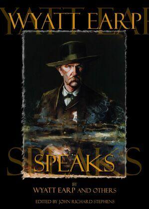 Wyatt Earp Speaks