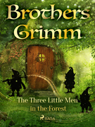 The Three Little Men in the Forest