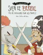 Sven le terrible dans Pas de chevaliers pour les pirates