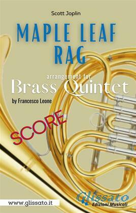 Maple Leaf Rag - Brass Quintet (score)