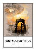 Fantascientifico Vol.1