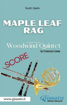 Maple Leaf Rag - Woodwind Quintet (score)