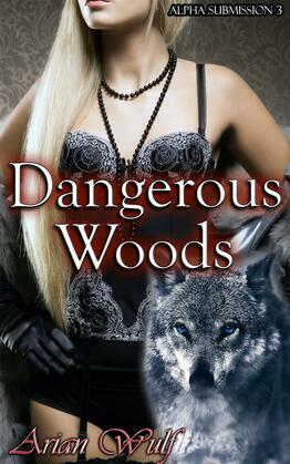 Dangerous Woods