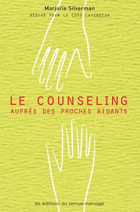 Le counseling auprès des proches aidants