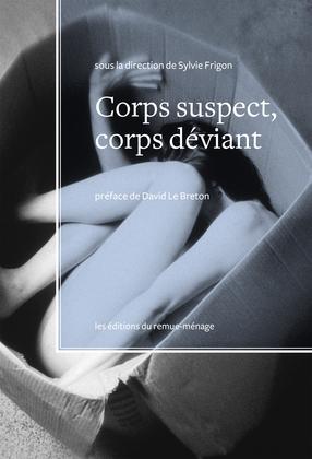 Corps suspect, corps déviant