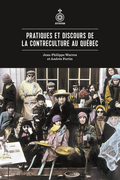 Pratiques et discours de la contreculture au Québec