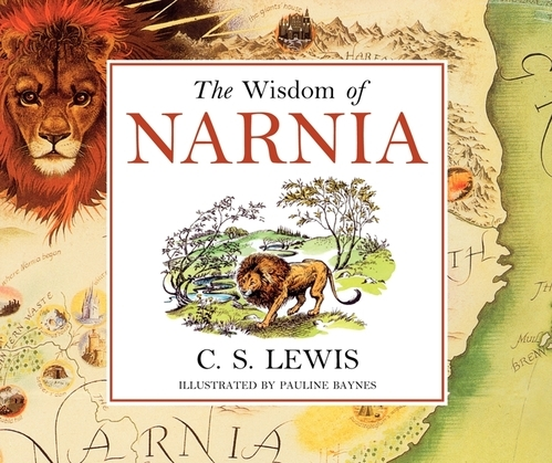 The Wisdom of Narnia