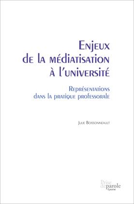 Enjeux de la médiatisation à l'université. Représentations dans la pratique professorale