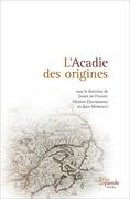 Acadie des origines