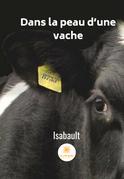 Dans la peau d'une vache