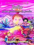 Julia et les fouineurs de jardin