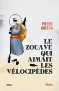 Le Zouave qui aimait les vélocipèdes