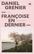 Françoise en dernier