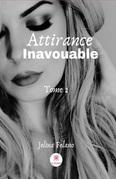 Attirance inavouable - Tome 2