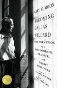 Becoming Dallas Willard