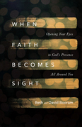When Faith Becomes Sight
