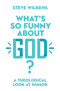 What's So Funny About God?