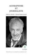 Agoraphobe et journaliste