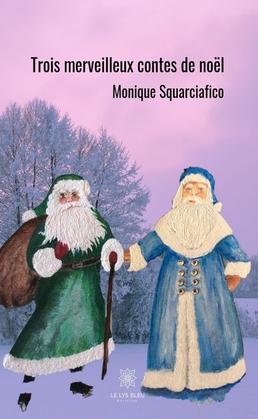 Trois merveilleux contes de Noël