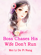 Boss Chases His Wife: Don't Run