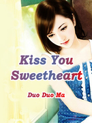 Kiss You, Sweetheart