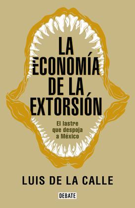 La economía de la extorsión