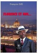Florence et moi…