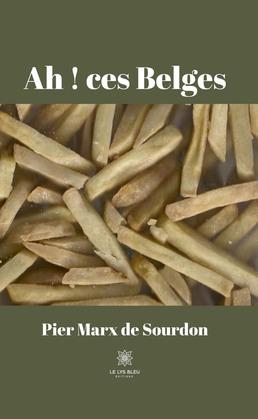 Ah ! ces Belges