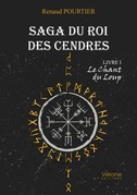 Saga du Roi des Cendres – Livre I : Le Chant du Loup