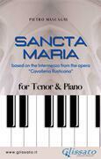 Sancta Maria - Tenor & Piano
