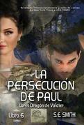La persecución de Paul