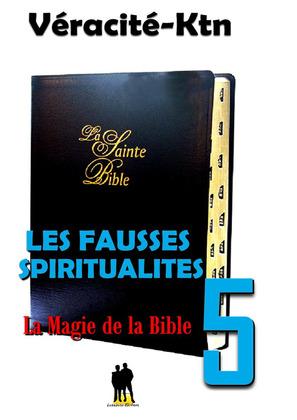 Les fausses spiritualités 5 :