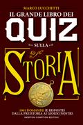 Il grande libro dei quiz sulla storia