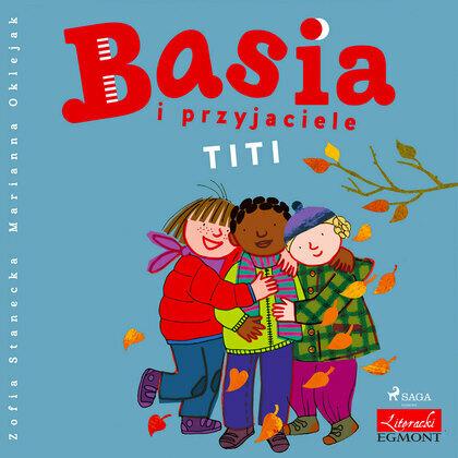 Basia i przyjaciele - Titi