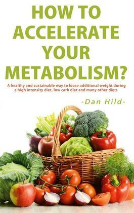 How to Accelerate Your Metabolism?