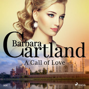 A Call of Love (Barbara Cartland's Pink Collection 101)