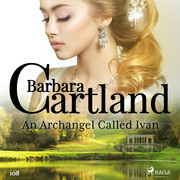 An Archangel Called Ivan (Barbara Cartland's Pink Collection 108)