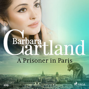 A Prisoner in Paris (Barbara Cartland's Pink Collection 109)