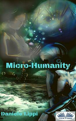 Micro-Humanity