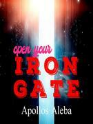 Open Your Iron Gate