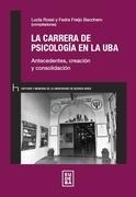 La carrera de Psicología en la UBA