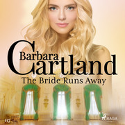 The Bride Runs Away (Barbara Cartland's Pink Collection 117)
