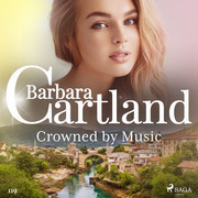 Crowned by Music (Barbara Cartland's Pink Collection 119)