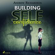 Building Self-Confidence